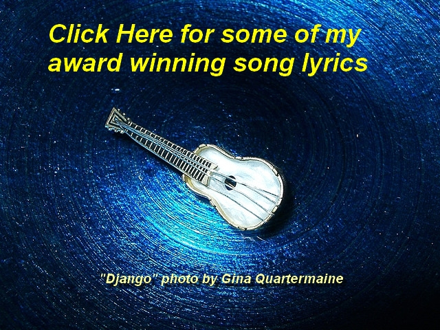 Award Winning Song Lyrics by Gina Quartermaine